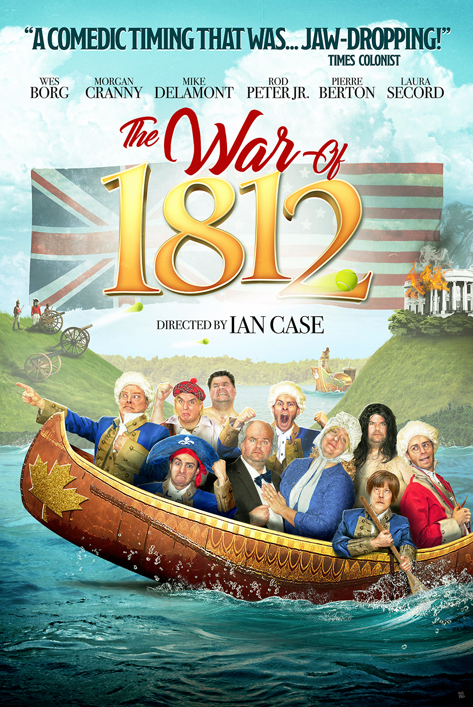 "War of 1812 - ★★★★★ ""FUNNY & FRESH! TEARS OF LAUGHTER!"