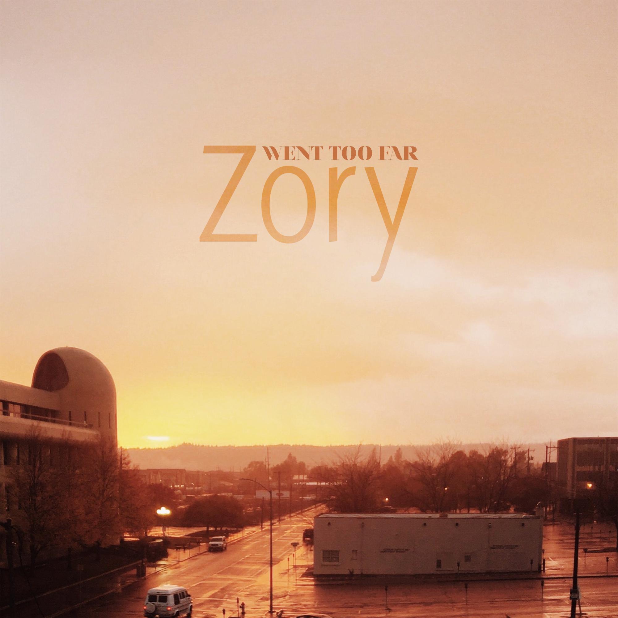 Zory-Went-Too-Far-Cover-Art-v3.jpg
