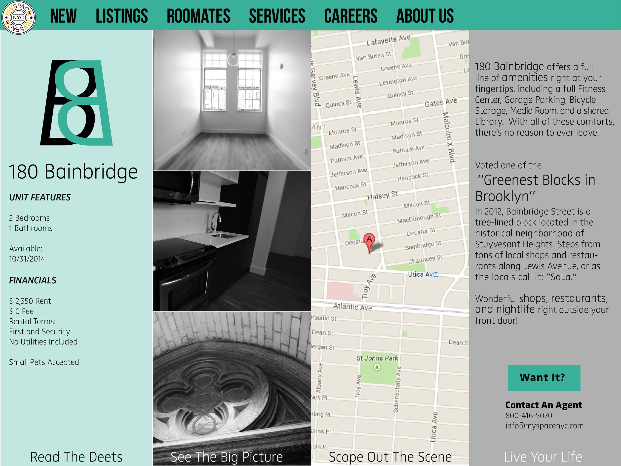 The Microsite for 180 Bainbridge, each property on the realtors website would have a page where an interested buyer would find information, price, pictures and location.