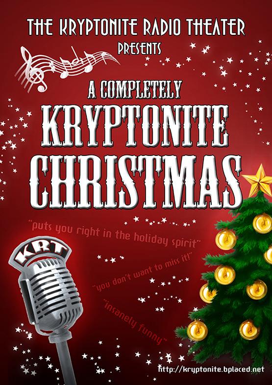 Kryptonite Radio Theater - A Completely Kryptonite Christmas