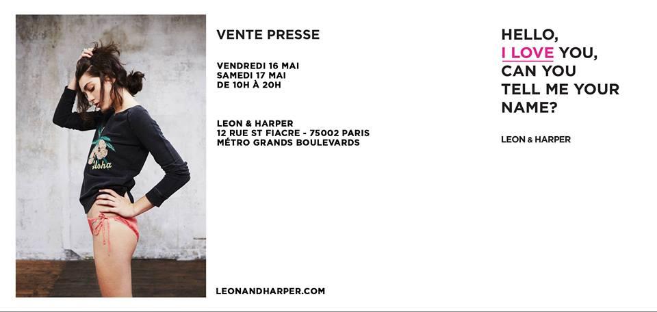 Vente Pesse Leon & Harper :  Inscrivez vous dès maintenant sur le site internet de la marque pour recevoir l'invitation sur votre mobile   http://  www.leonandharper.com/ register/