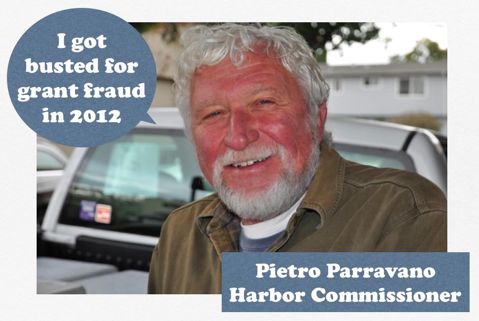 Pietro-Parravano-Harbor-Commissioner-Grant-Fraud-Air-Quality-District
