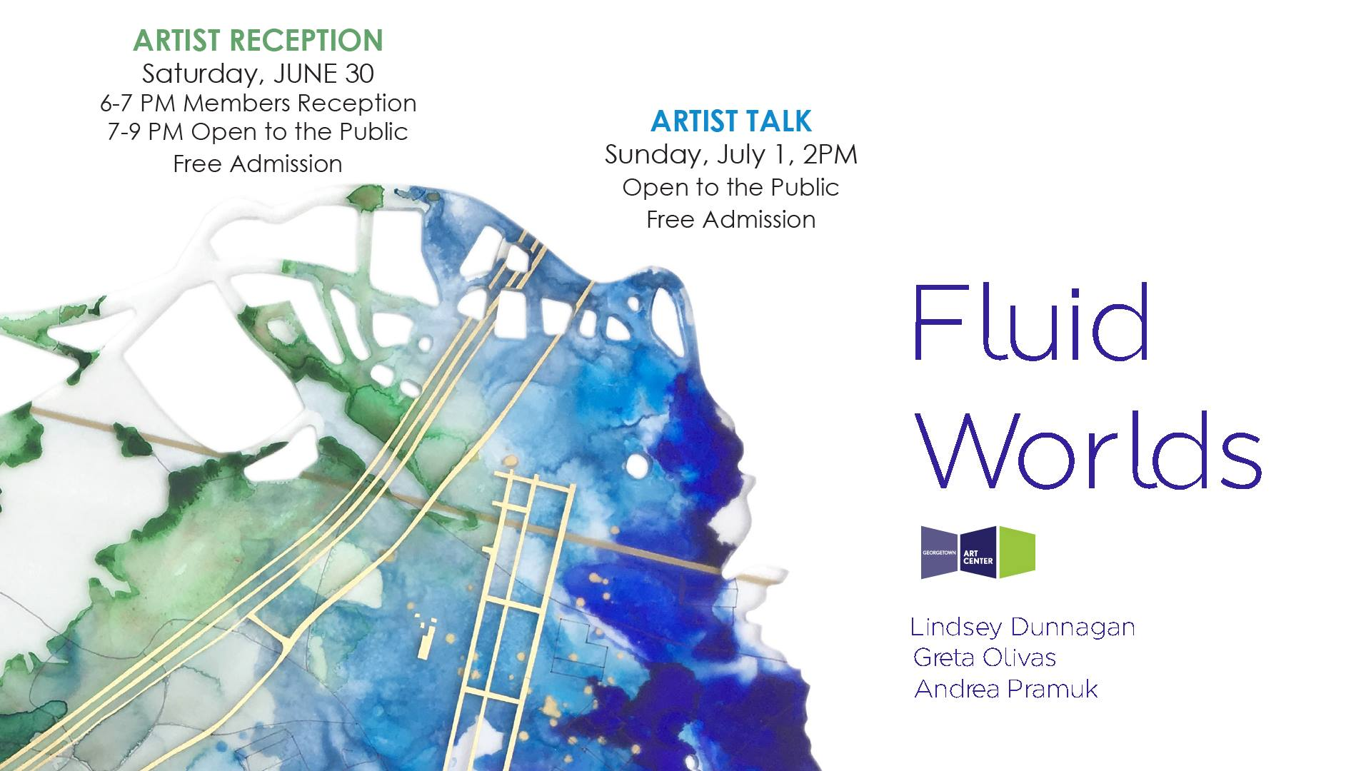 Fluid Worlds at the Georgetown Art Center: June 30 - August 5, 2018