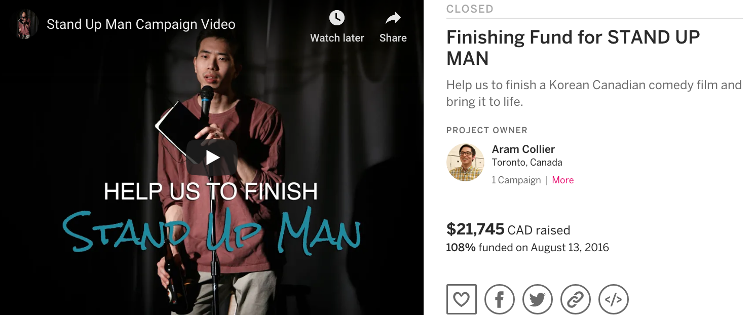 Stand Up Man Indiegogo Campaign - To raise finishing fund for the independent Asian Canadian film Stand Up Man, I designed and led a successful 30-day crowdfunding campaign that raised $21, 745, exceeding the goal of 20K and secured 14% of the total film budget.