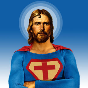 There's no need to fear, Super Jesus is here!