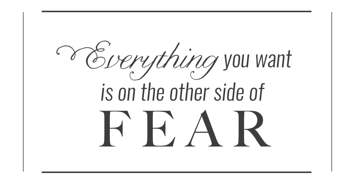 Quotes about fear and encouragment