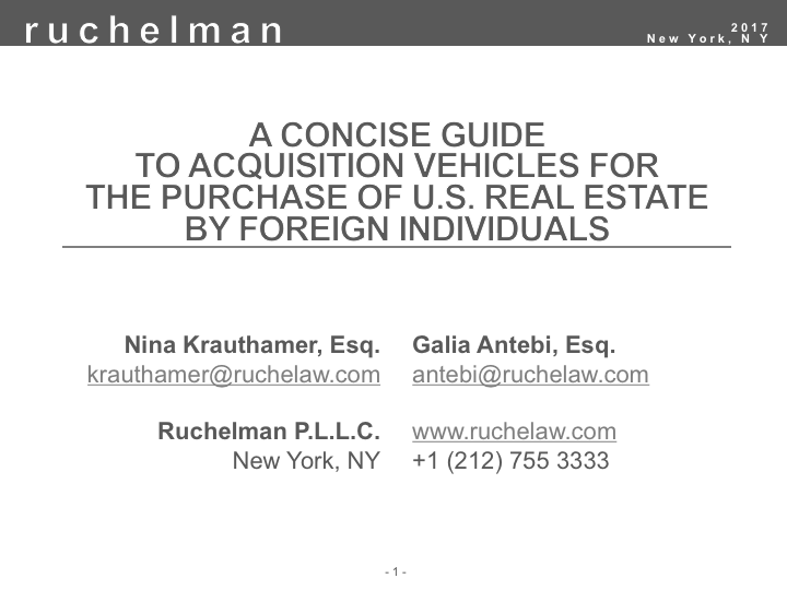 A Concise Guide to Acquisition Vehicles for the Purchase of U.S. Real Estate by Foreign Individuals