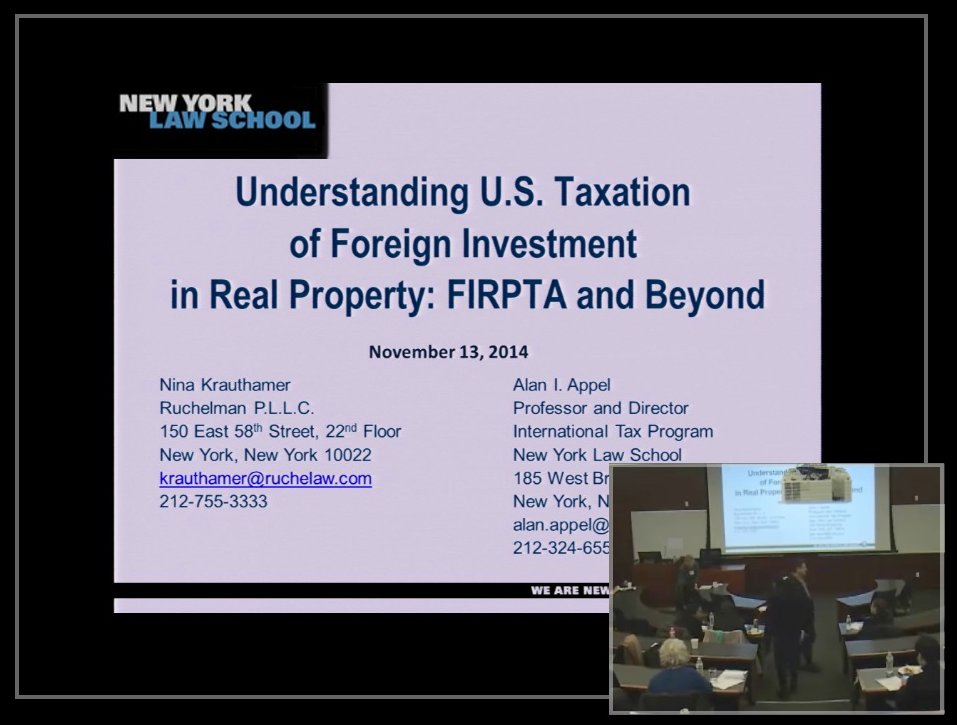 Video: Understanding US Taxation of Foreign Investment in Real Property: FIRPTA and Beyond