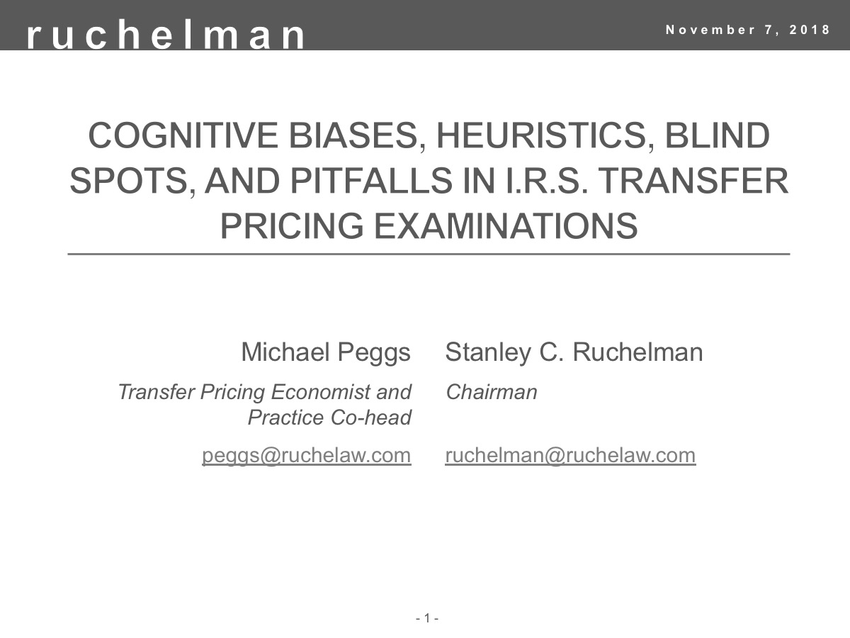 Biases, Heuristics, Blind Spots, and Pitfalls in I.R.S. Transfer Pricing Examinations
