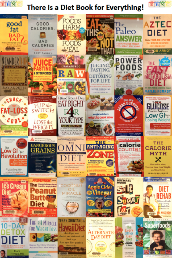 There is a diet book for everything imaginable, yet they are all essentially the same.