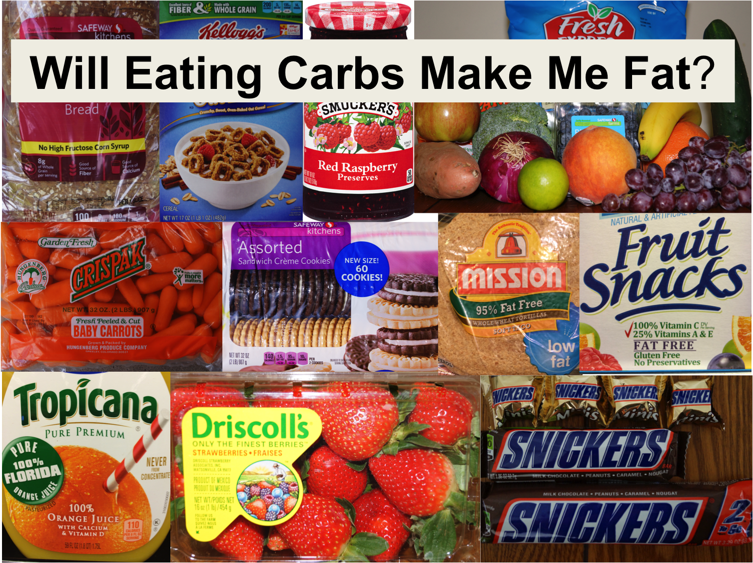 Will Eating Carbs Make You Fat?