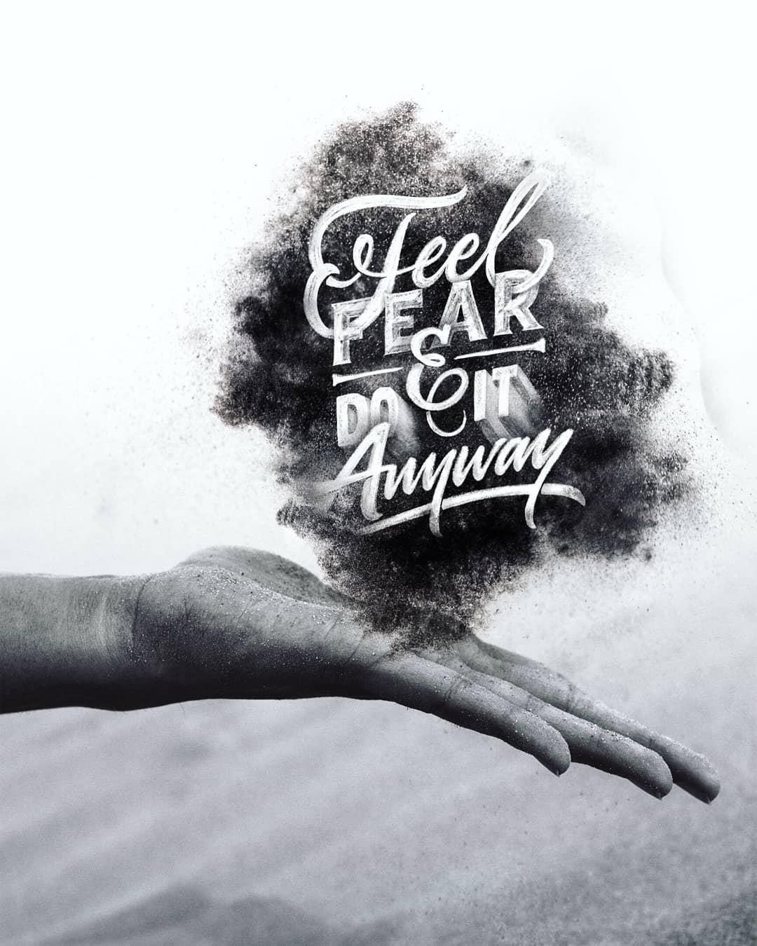 Feel Fear & Do It Anyway
