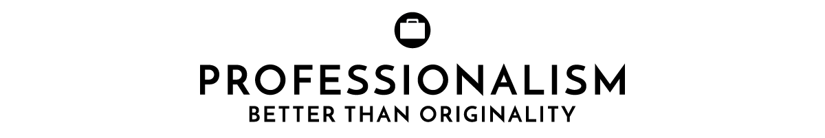 """A briefcase icon with """"professionalism: better than originality"""" under it"""