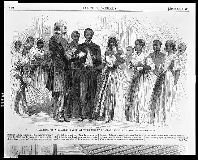 Marriage of a colored soldier at Vicksburg by Chaplain Warren of the Freedmen's Bureau from Harper's Weekly, June 30, 1866. Public domain from the  Library of Congress .
