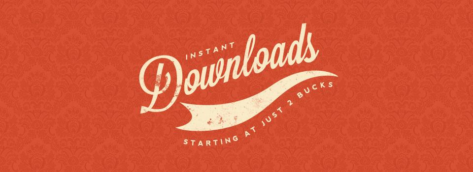 Instant Downloads 2.jpg