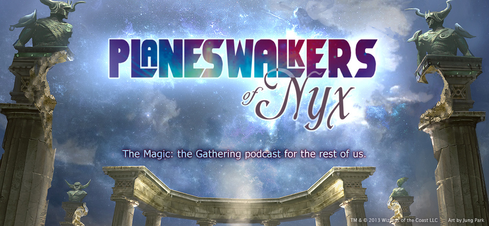 Planeswalkers of Nyx podcast