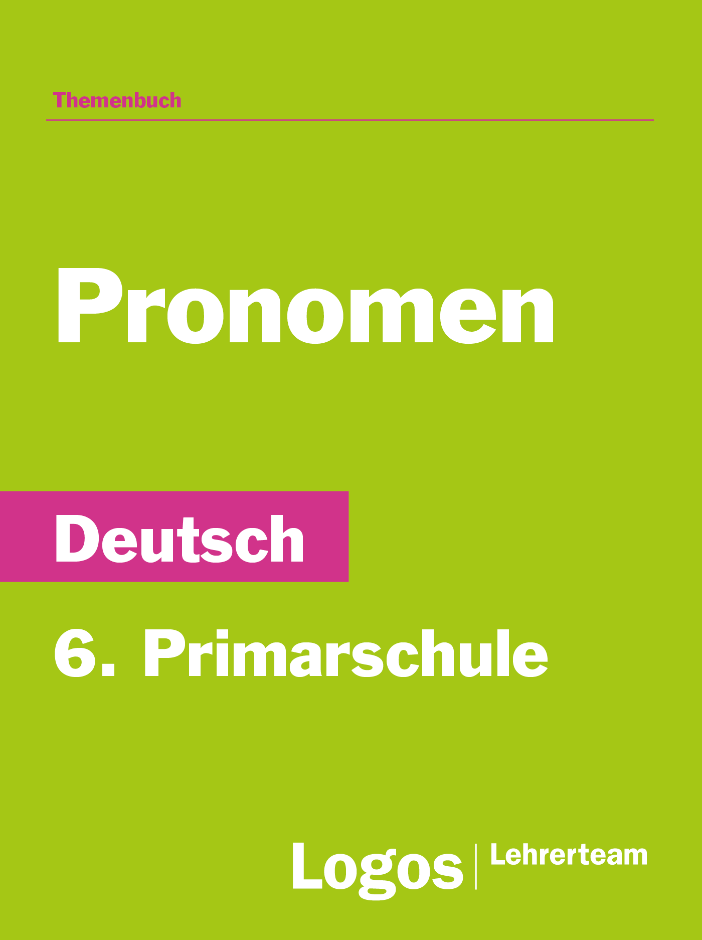 Deutsch Pronomen - 6. Primar