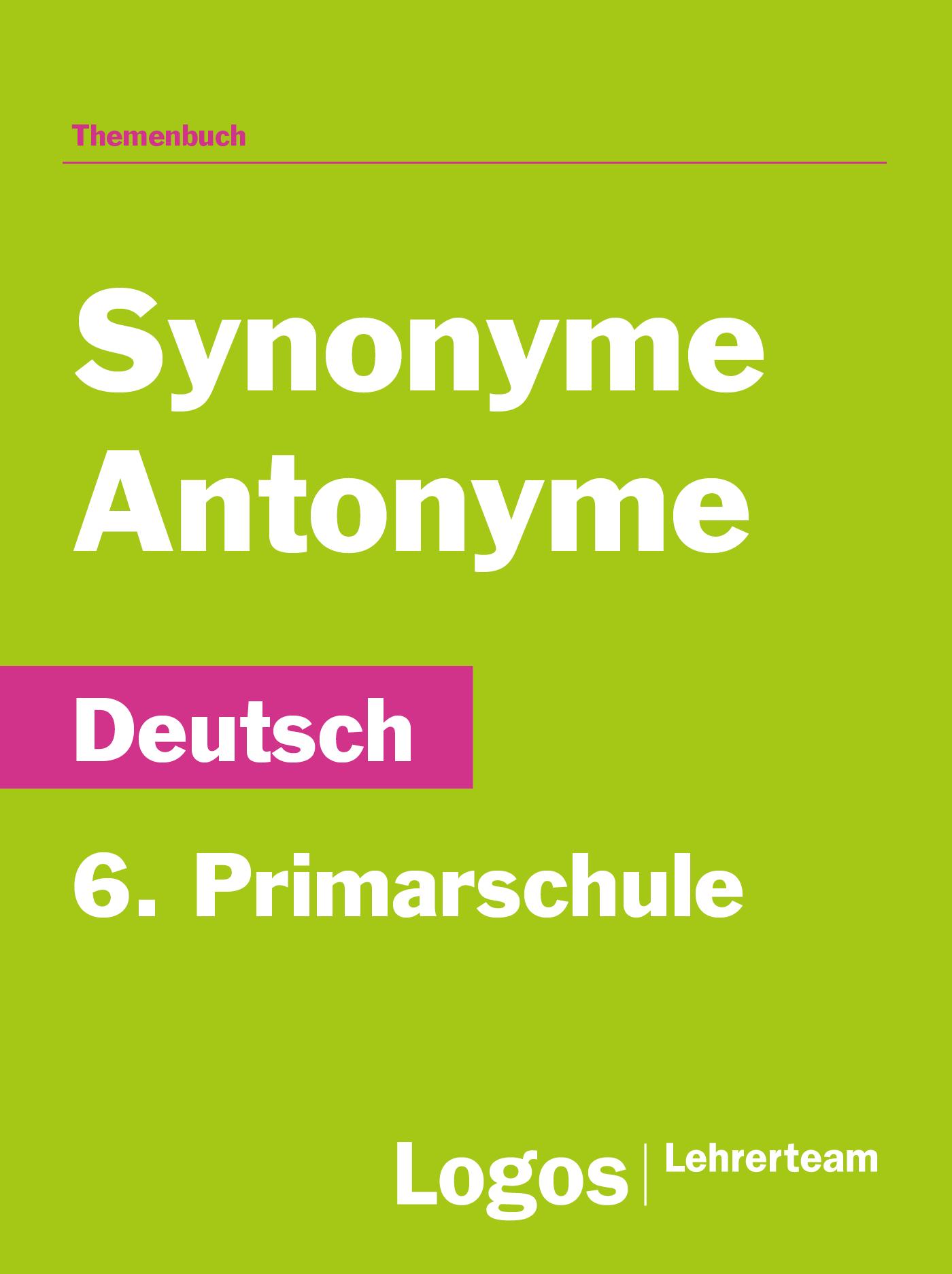 Deutsch Synonyme und Antonyme - 6. Primar