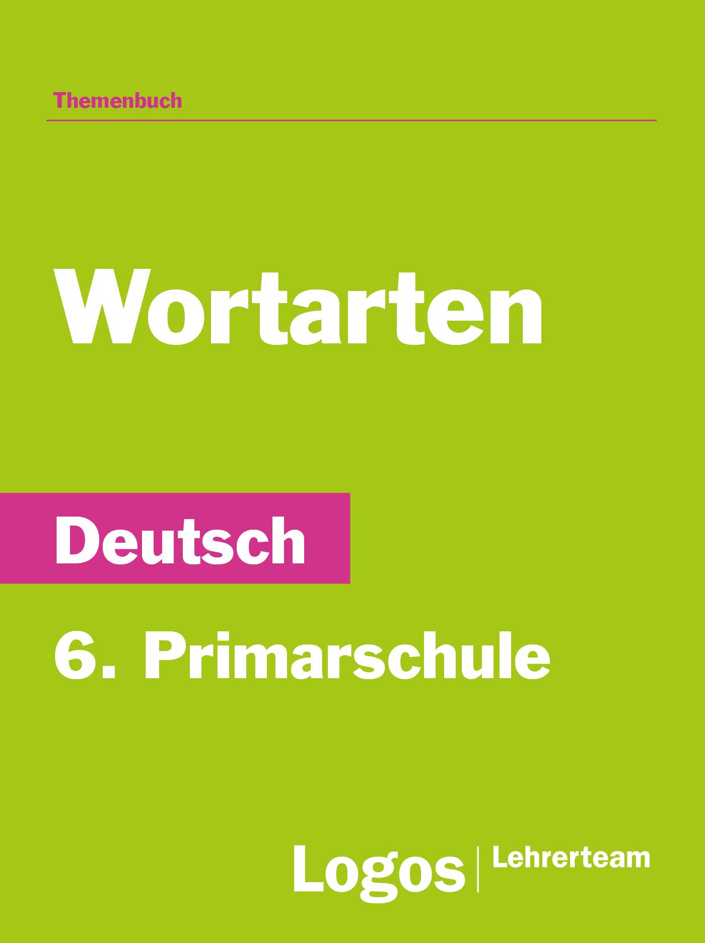 Wortarten - 6. Primarschule