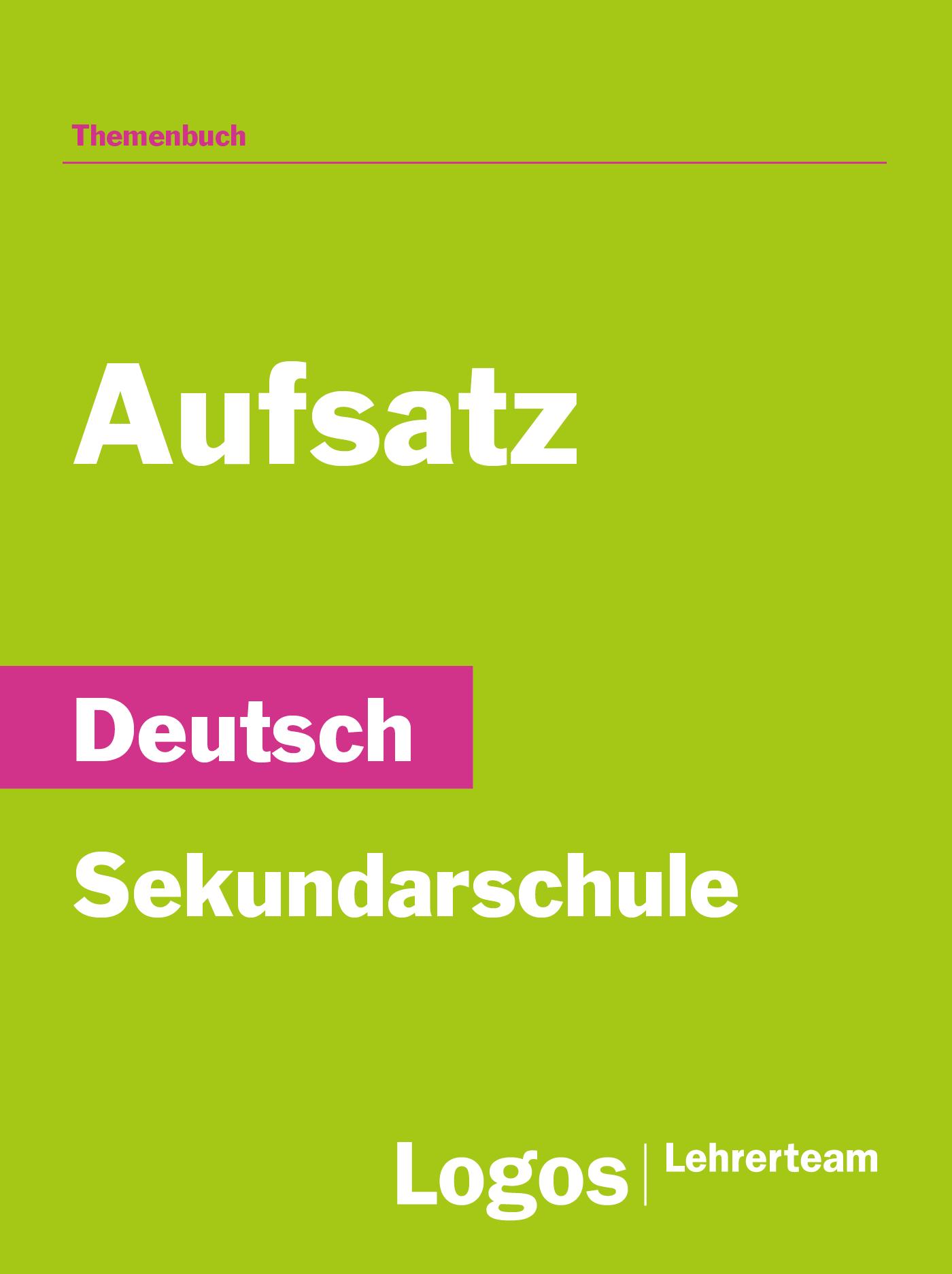 Deutsch Aufsatz - Sekundar