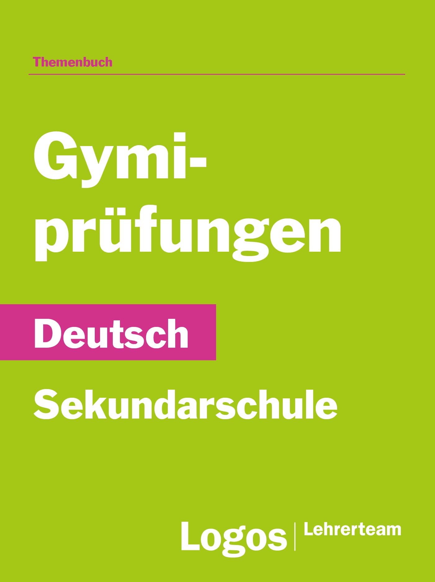 Deutsch Gymiprüfungen - Sekundar