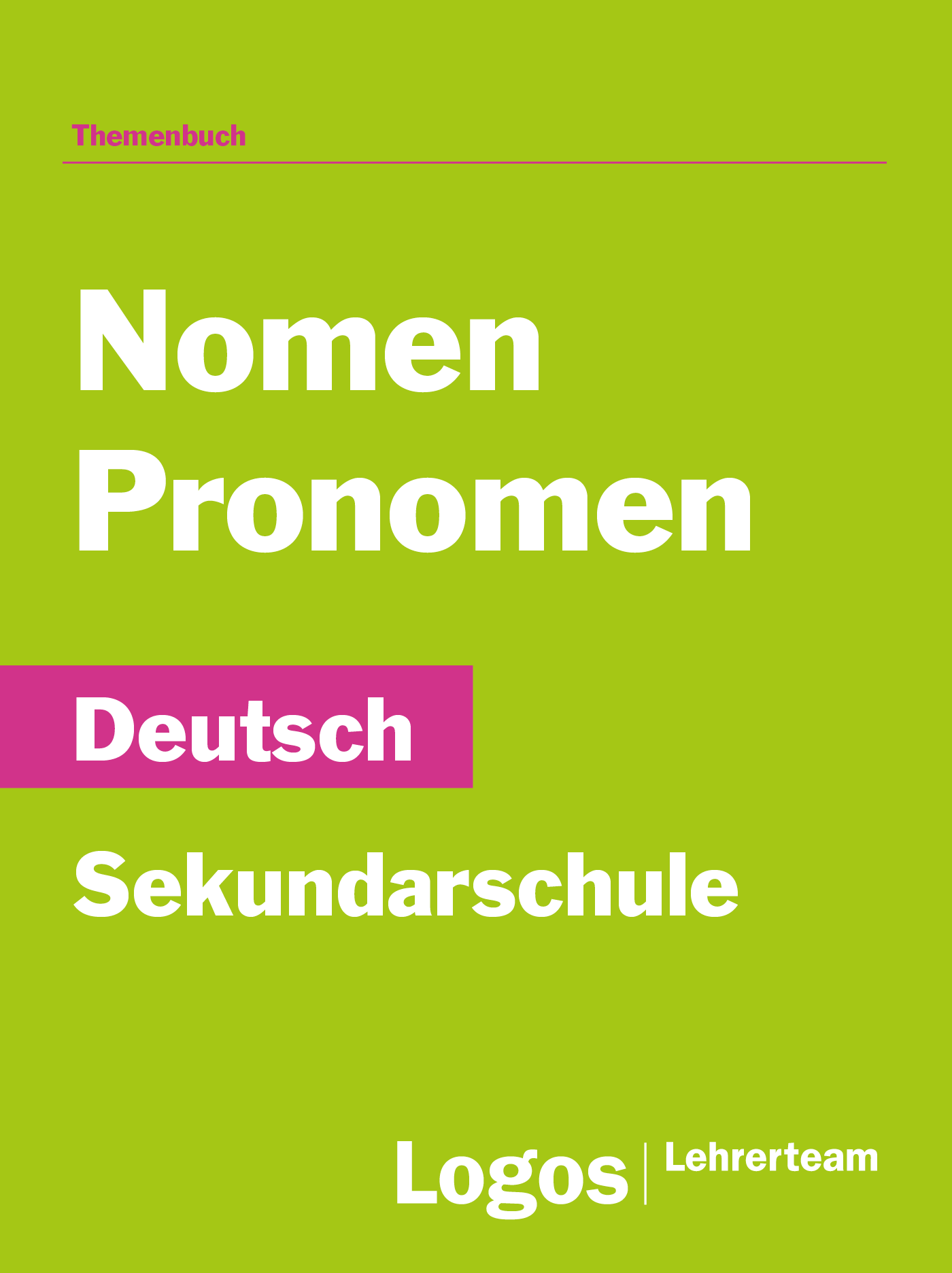 Deutsch Nomen und Pronomen - Sekundar