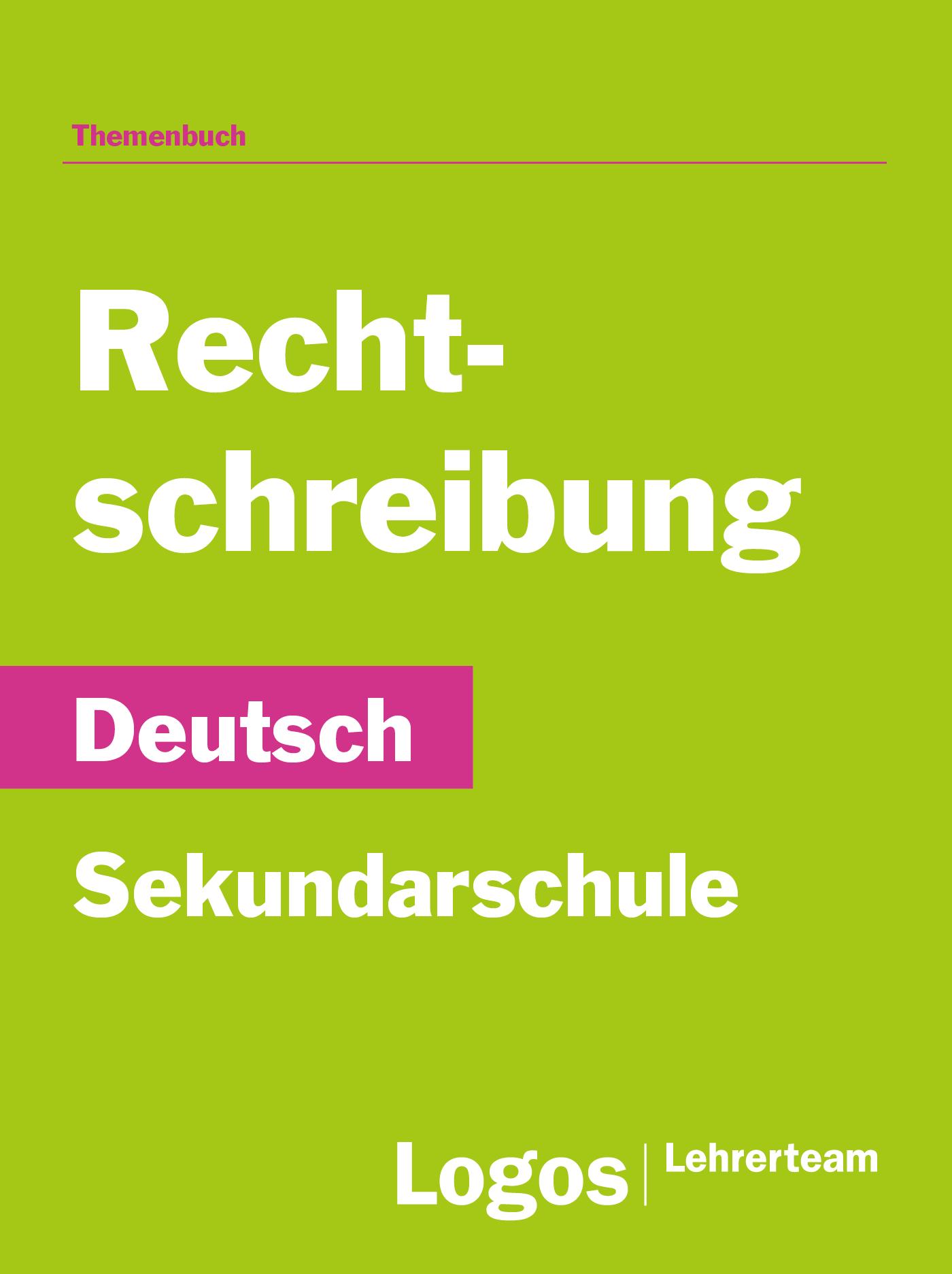 Deutsch Rechtschreibung - Sekundar