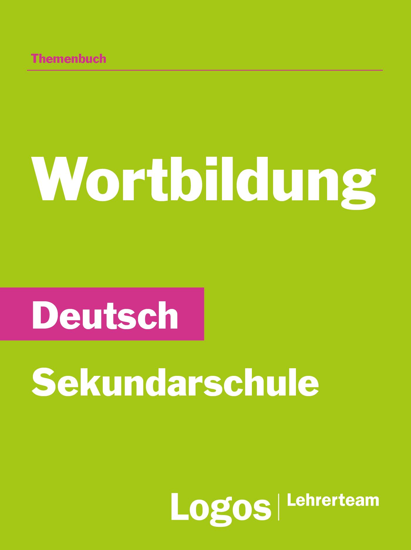 Deutsch Wortbildung - Sekundar
