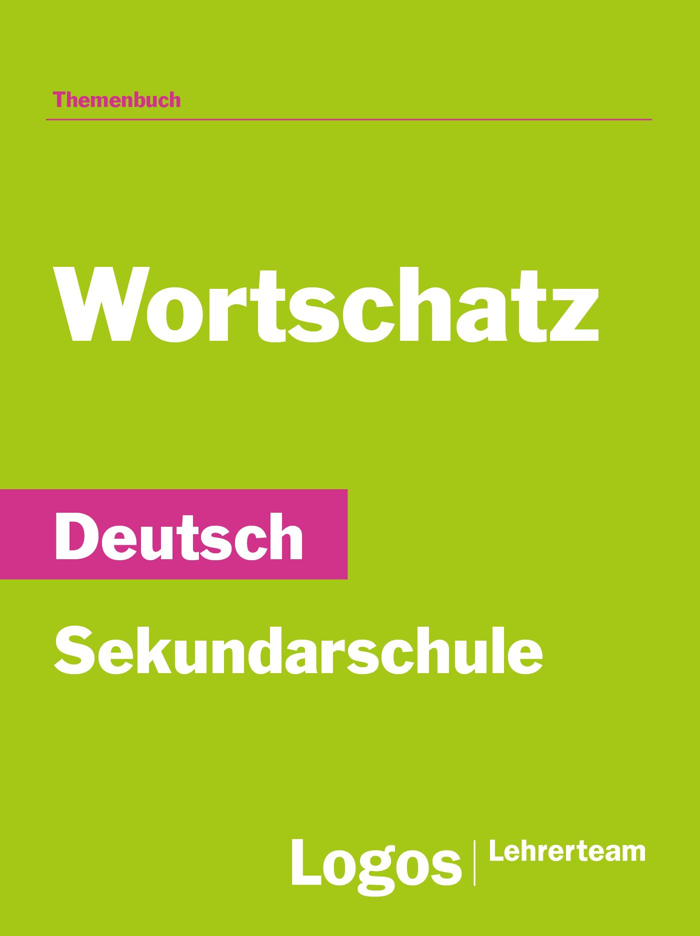 Deutsch Wortschatz - Sekundar