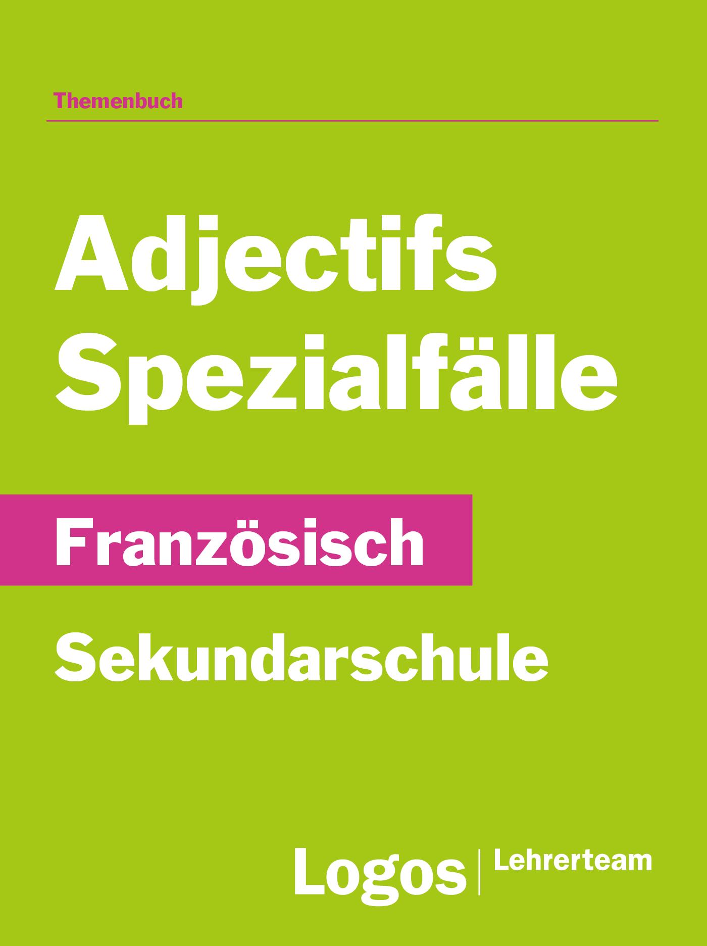 Französisch Adjectifs Spezialfälle - Sekundar