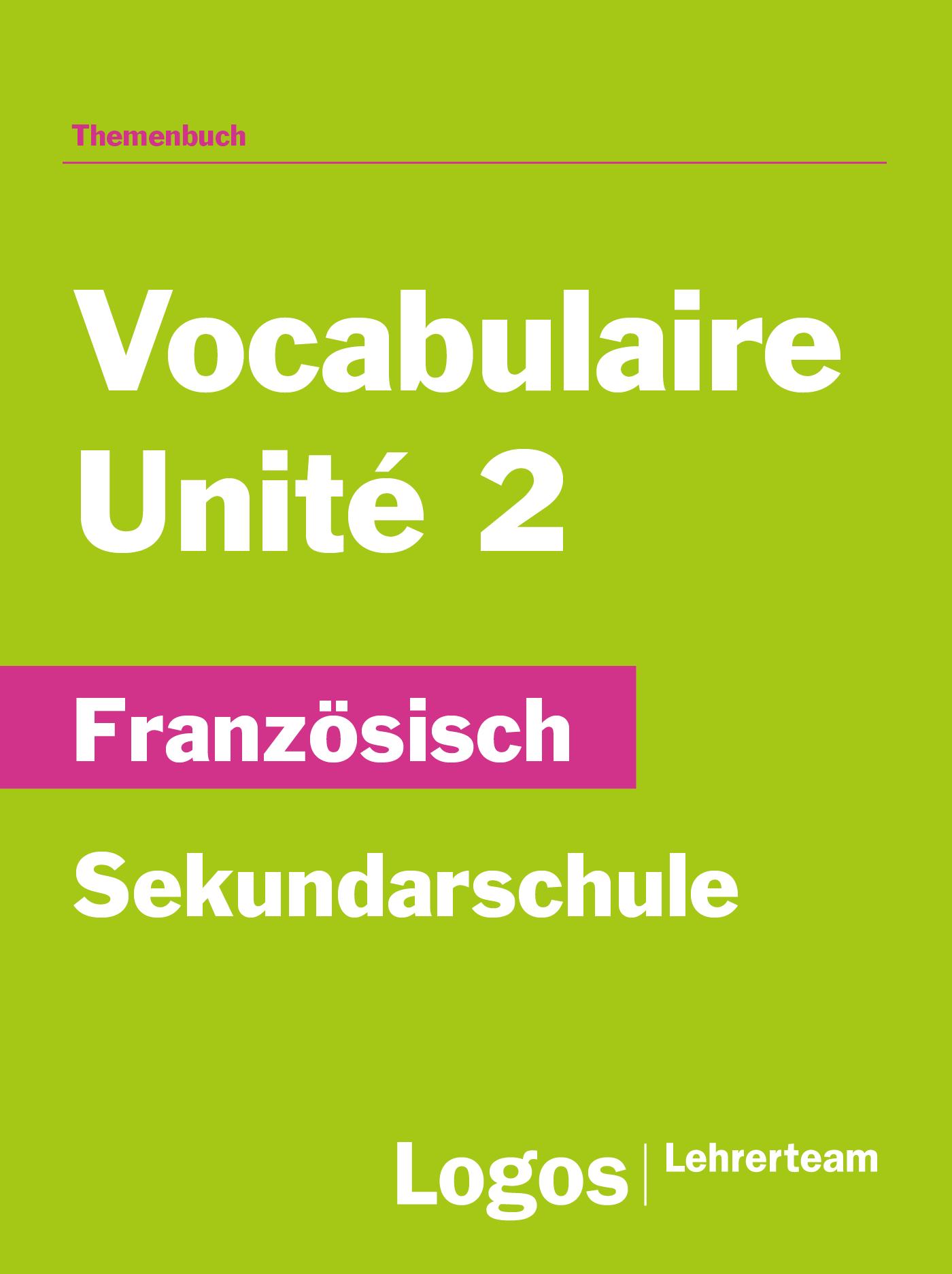 Französisch Vocabulaire Unité 2 - Sekundar