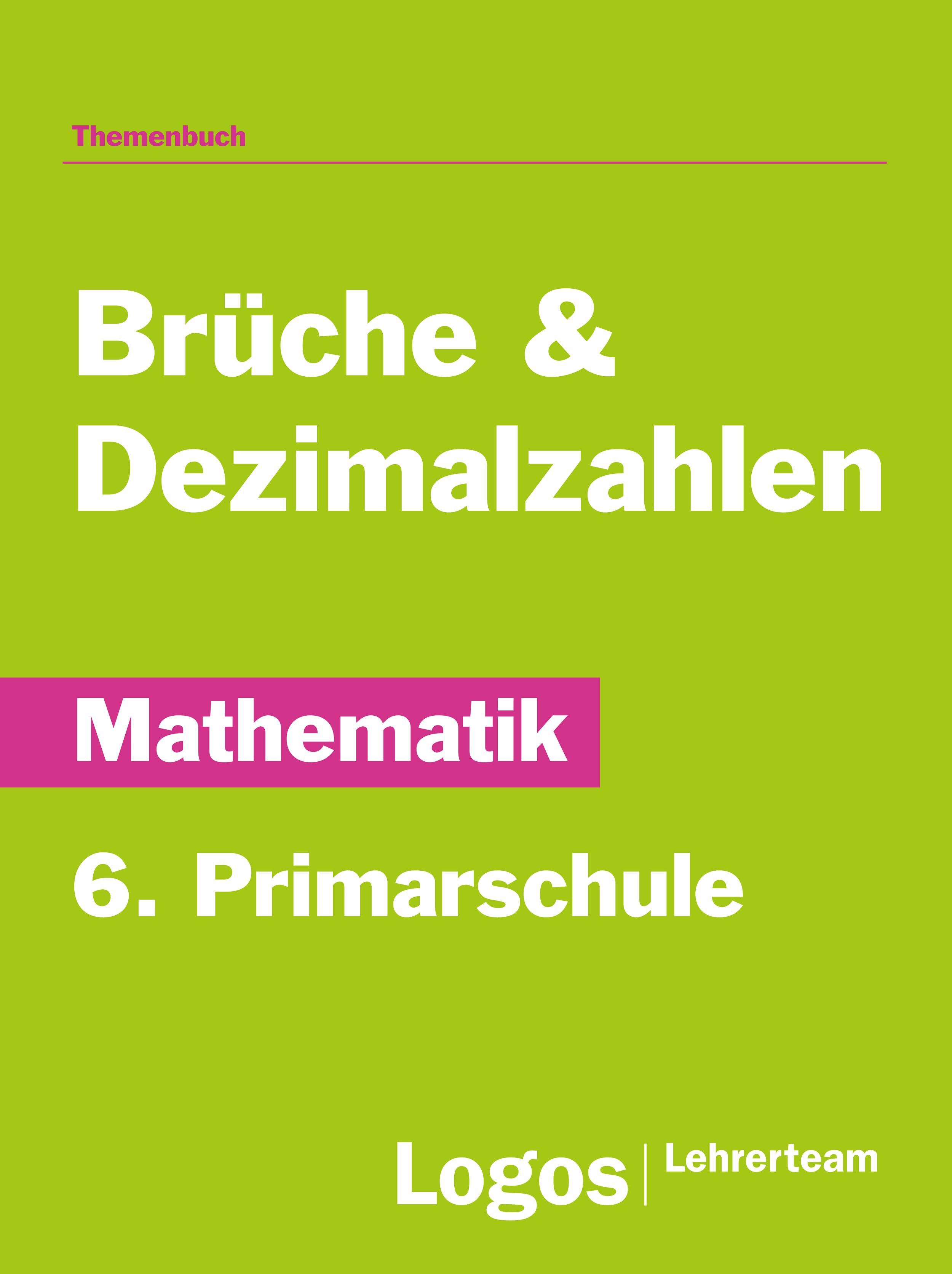 Mathematik Brüche - 6. Primarschule