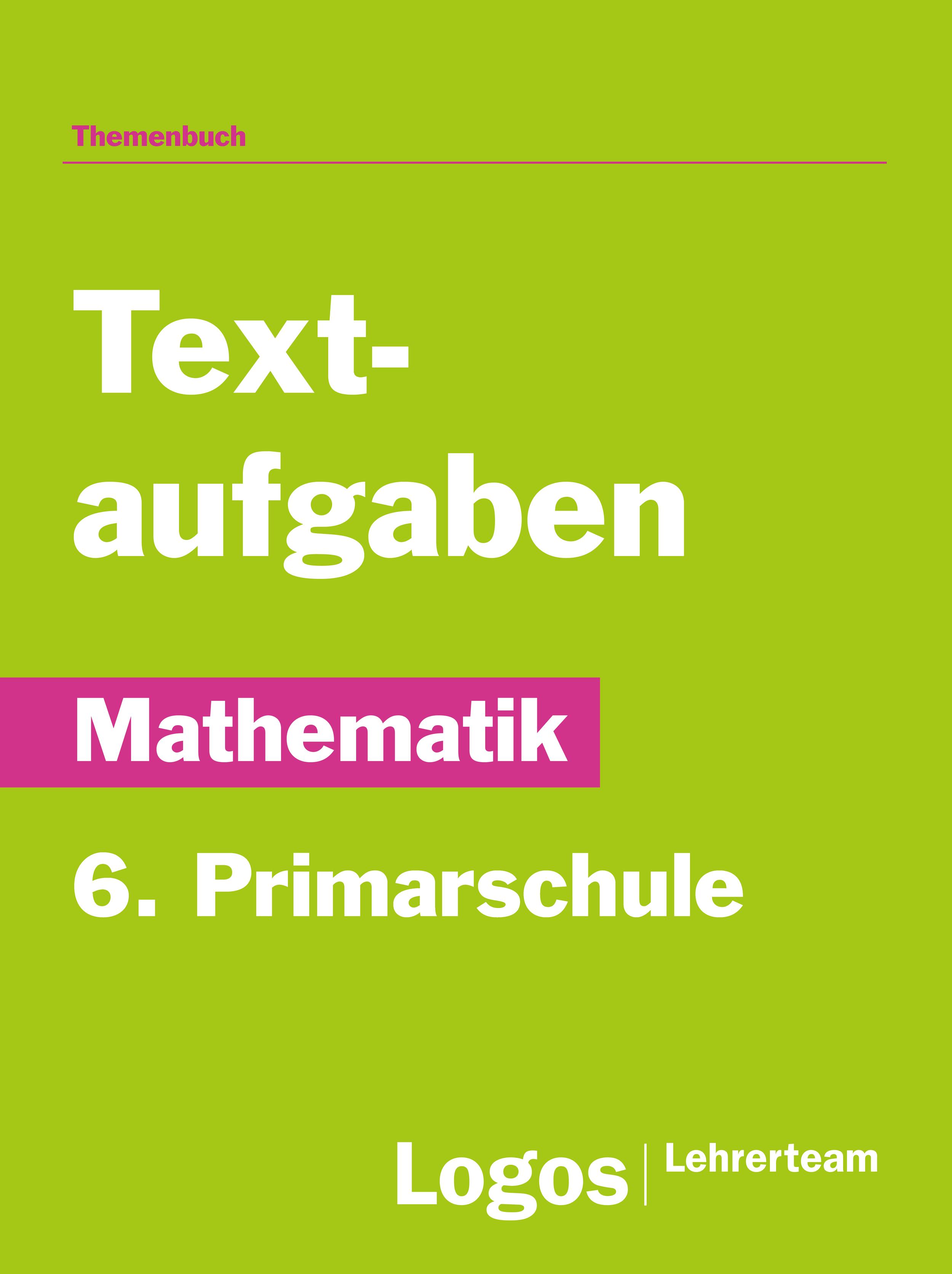 Mathematik Textaufgaben - 6. Primarschule