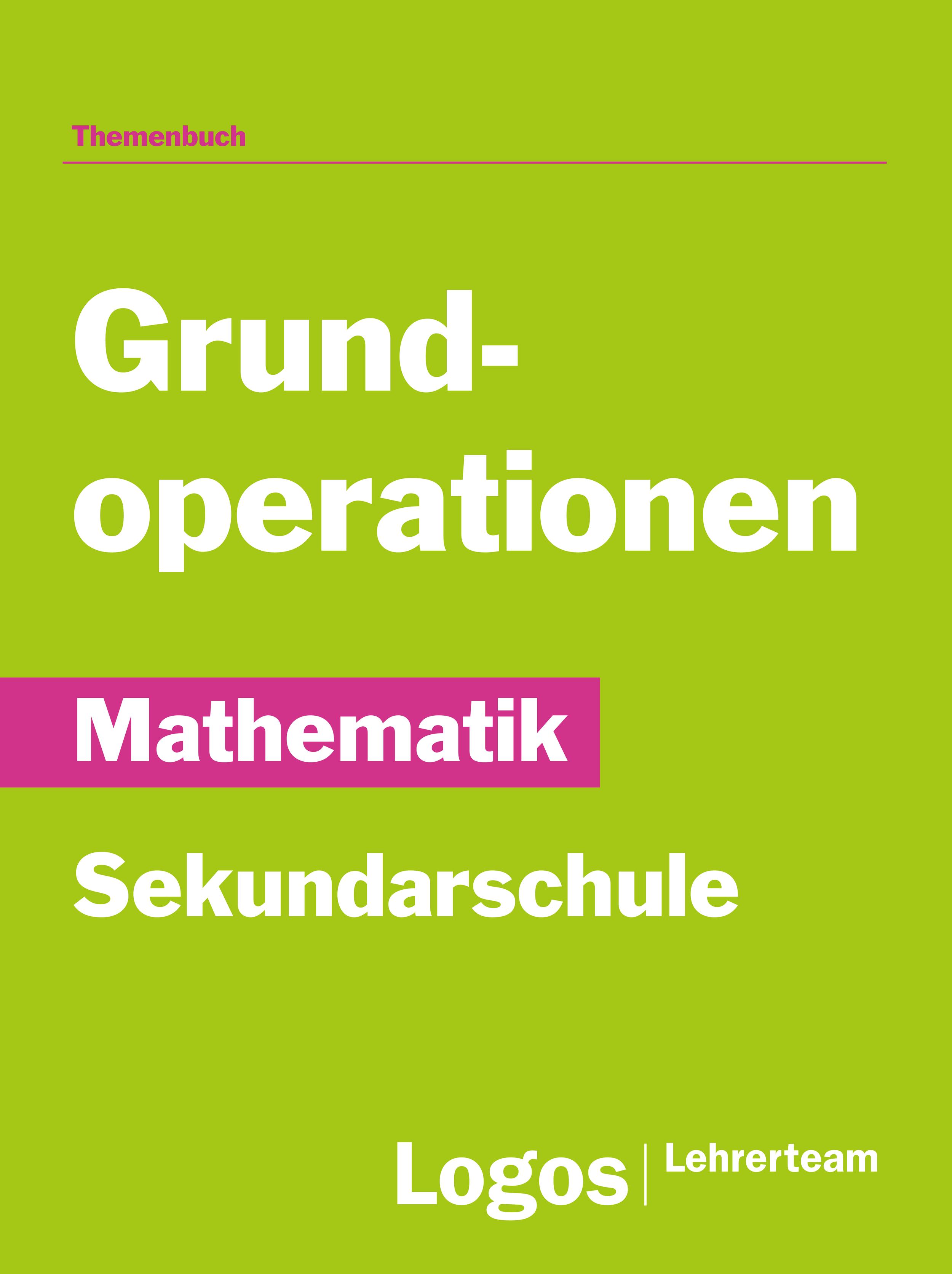 Mathematik Grundoperationen - Sekundar