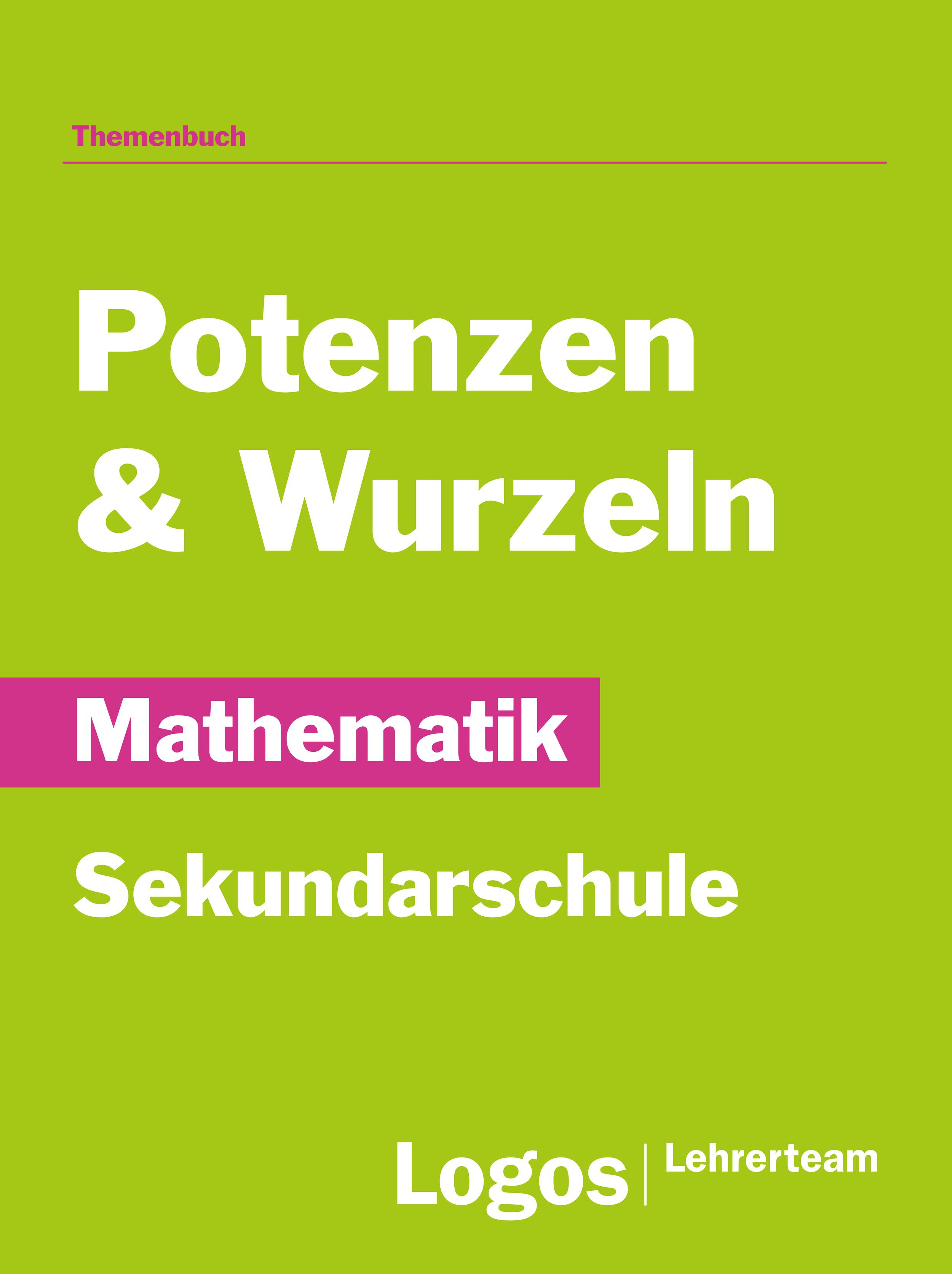 Mathematik Potenzen und Wurzeln - Sekundar