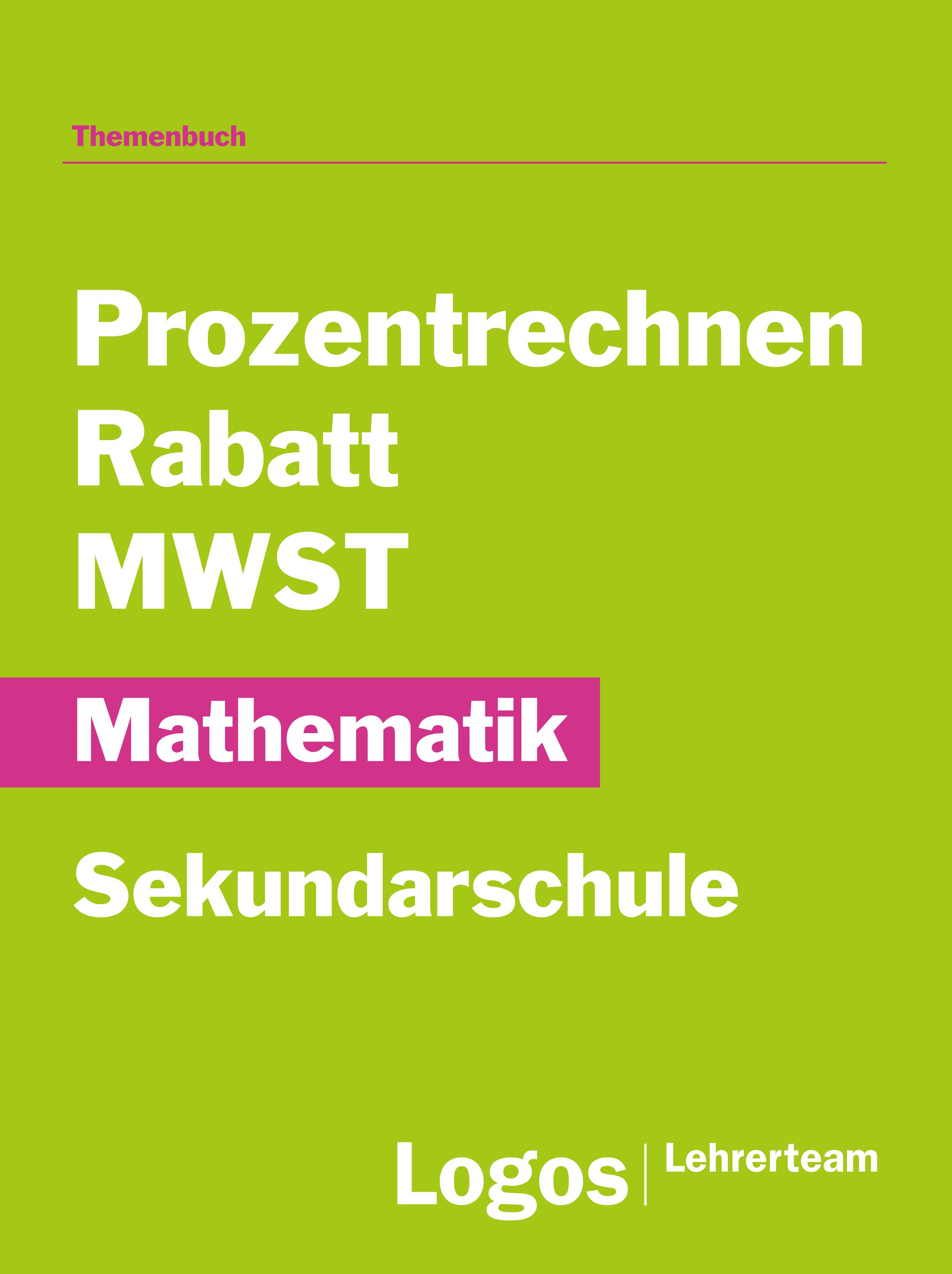 sekundar mathematik prozent rabatt mwst logos lehrerteam. Black Bedroom Furniture Sets. Home Design Ideas