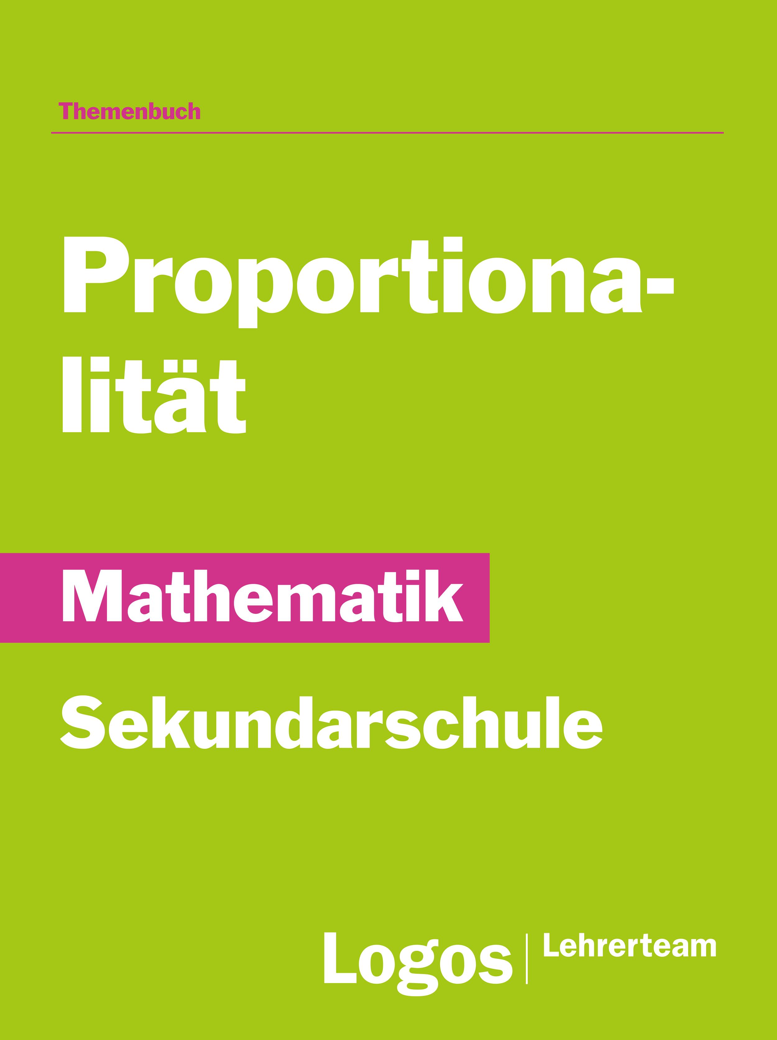 Mathematik Proportionalität - Sekundarschule