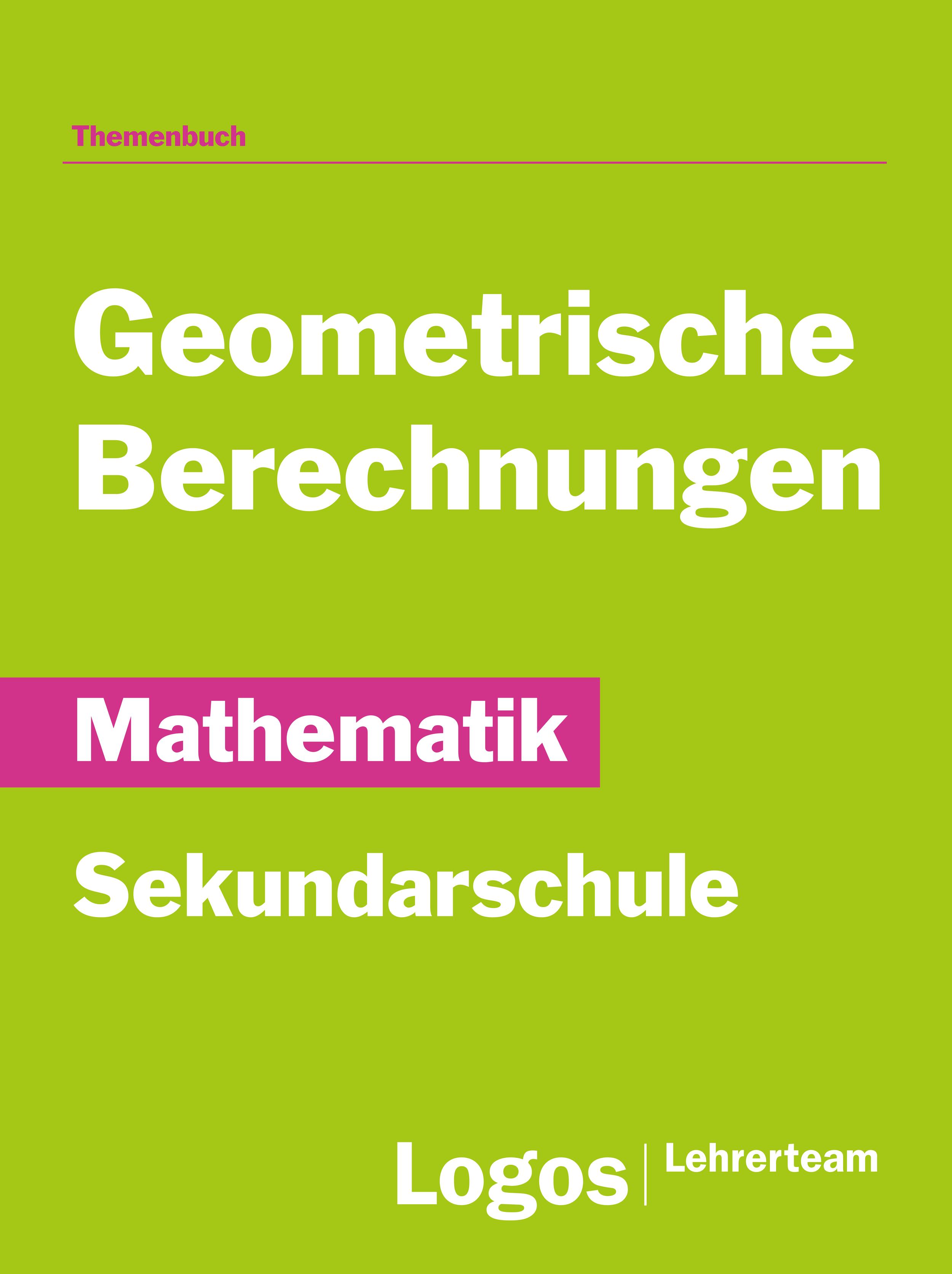 Mathematik Geometrische Berechnungen - Sekundarschule