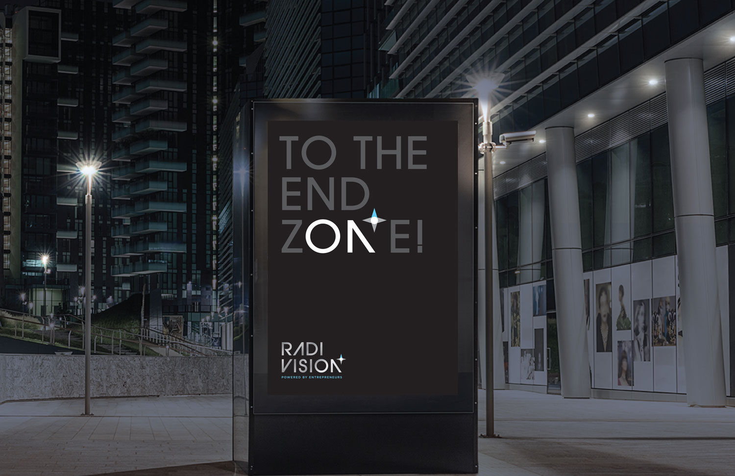 A billboard campaign that motivates and inspires visionaries to never give up in pursuit of their dreams.