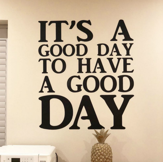 Thank you to Alex Darby with Pink Pineapples Co. for sharing this motivational reminder, our  wall decal quote  in black.