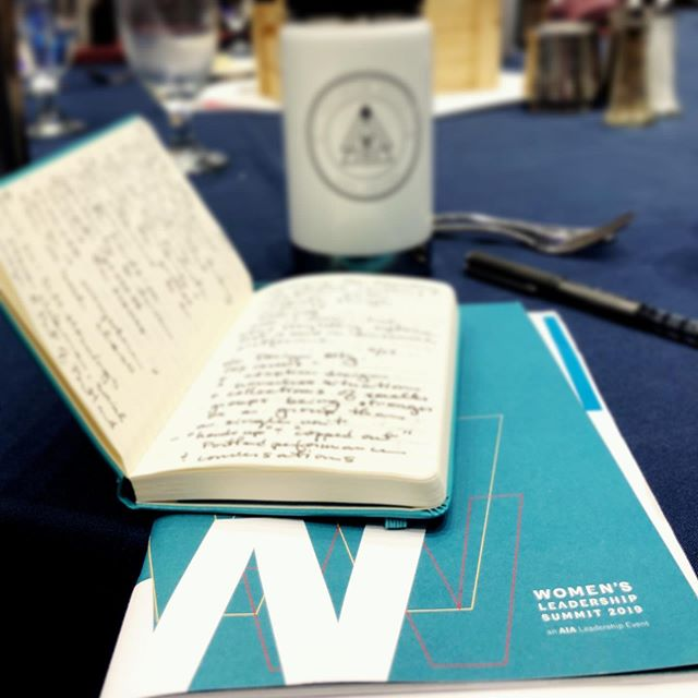 Closing out the 2019 Women's Leadership Summit with copious notes, inspiration &, most importantly, clarity. Towards effecting change & transforming the profession until we meet again! #aiawls2019 #minneapolis #design #equity #iwillliftasiclimb
