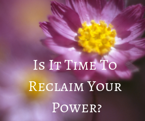 Is It Time To Reclaim Your Power_.png