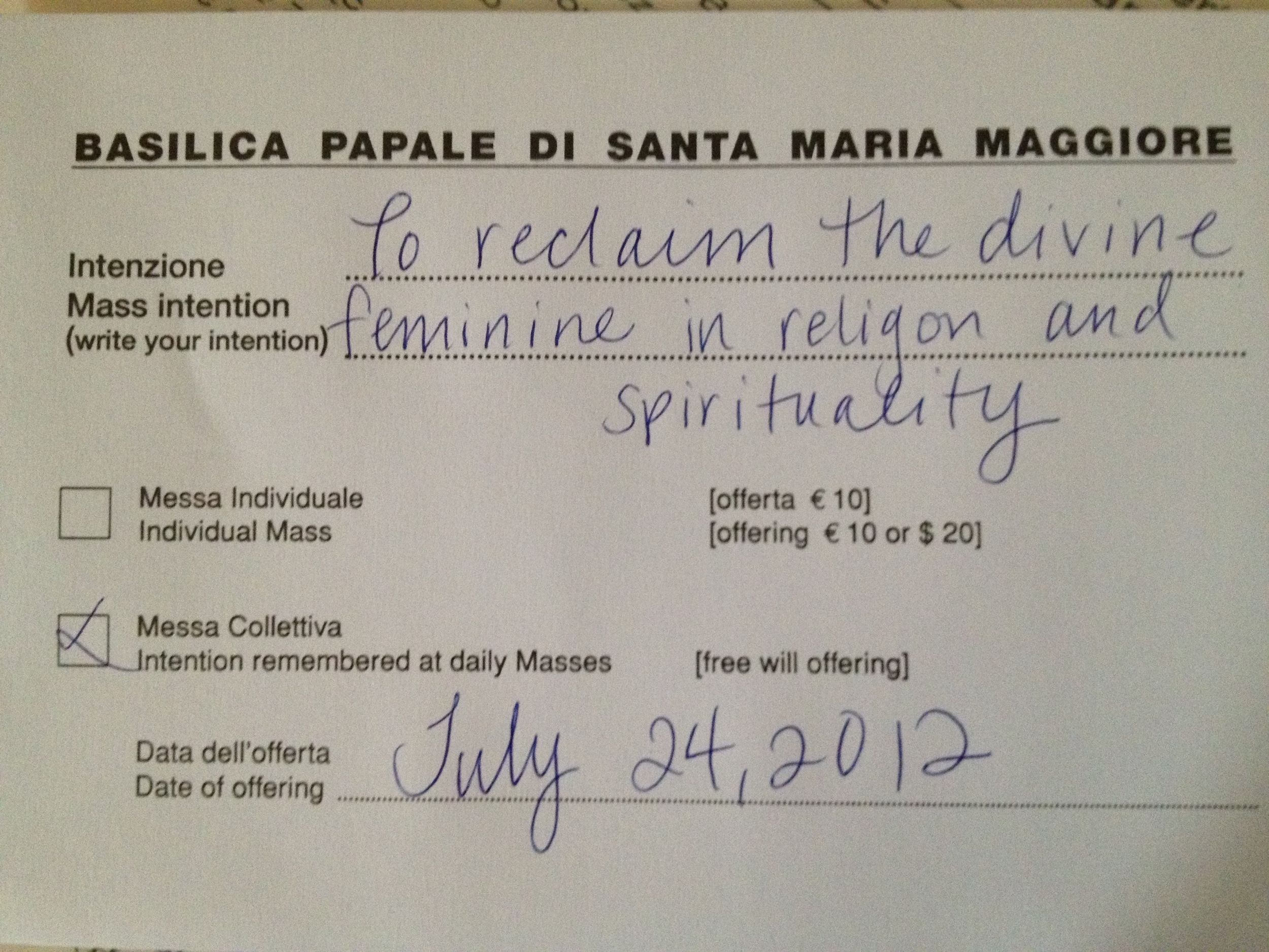 Rochelle's intention on the first day of her pilgrimage at Santa Maria Maggiore, the largest basilica devoted to Mary in the world