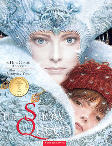 The Snow Queen by Hans Christian Andersen, illustrated by Vladyslav Yerko