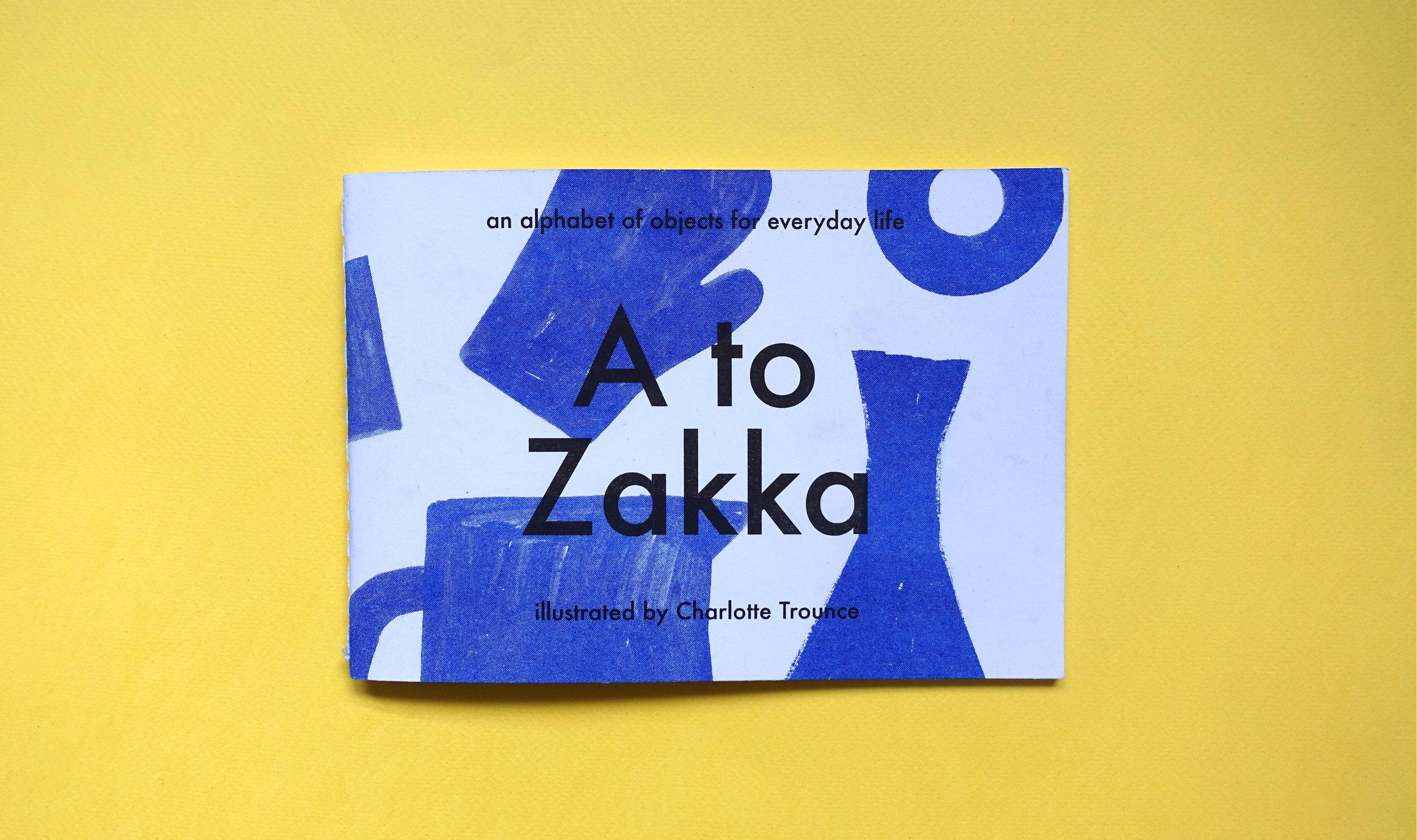 Charlotte Trounce and Maria Howard,  A to Zakka , Telegram Press, 2017