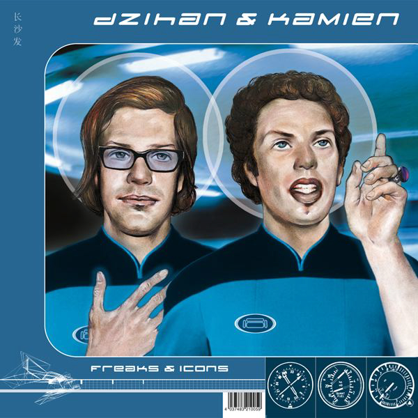 from Dzihan & Kamien > Freaks & Ikons