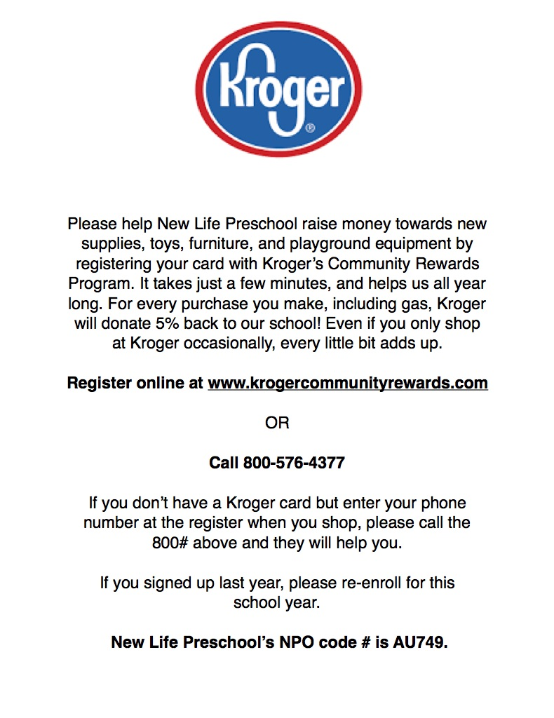 Thank you! - Linking your Kroger card to New Life Preschool won't increase your grocery prices, but it will increase our outreach!Remember: You must re-link every 12 months!