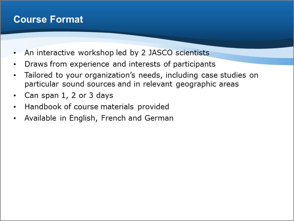 Bioacoustics Training Course: Format