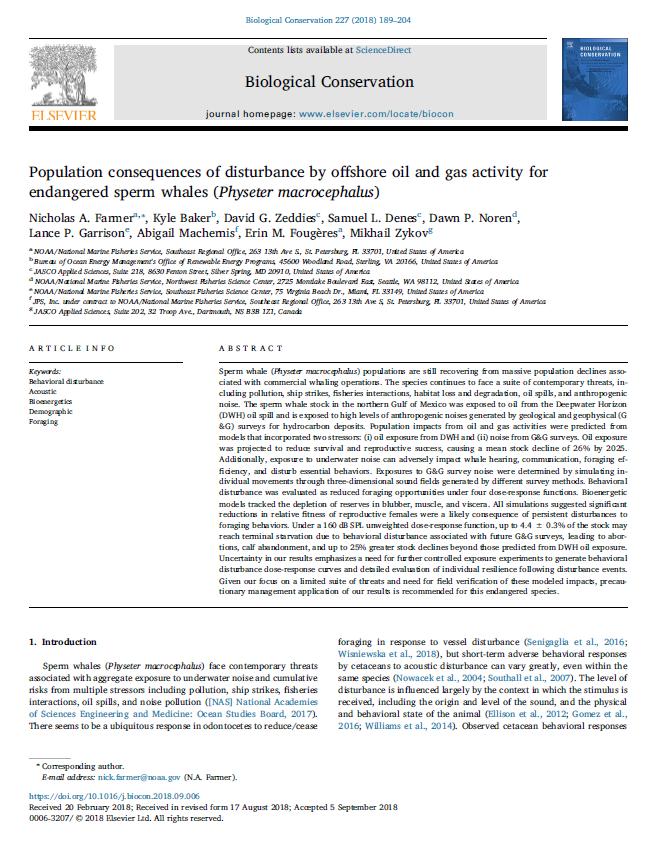 Population consequences of disturbance by offshore oil and gas activity for endangered sperm whales (Physeter macrocephalus) - Farmer, N.A., K. Baker, D.G. Zeddies, S.L. Denes, D.P. Noren, L.P. Garrison, A. Machernis, E.M. Fougères, and M. ZykovBiological Conservation 227: 189-204 (2018)doi.org/10.1016/j.biocon.2018.09.006