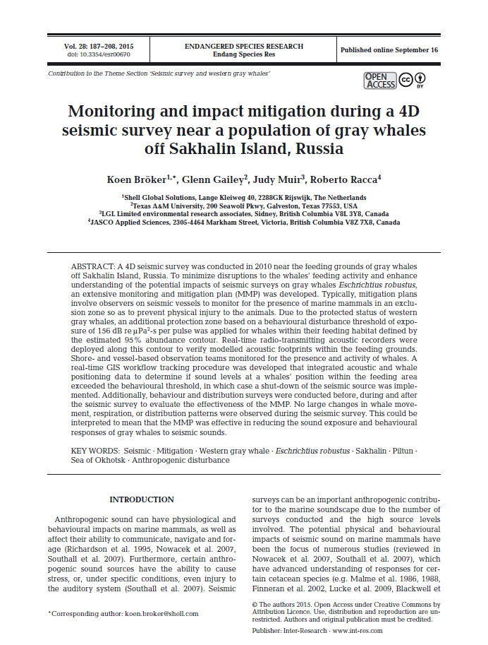Monitoring and impact mitigation during a 4D seismic survey near a population of gray whales off Sakhalin Island, Russia - Bröker, K., G. Gailey, J. Muir, and R. Racca Endang. Species Res. 28: 187-208 (2015)doi.org/10.3354/esr00670